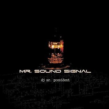 Mr. Sound Signal - Single