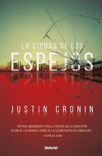 La ciudad de los espejos (Umbriel thriller) eBook: Cronin, Justin ...