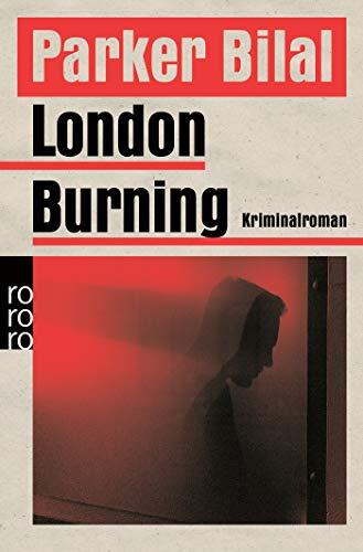 Buchseite und Rezensionen zu 'London Burning: Crane und Drake ermitteln' von Parker Bilal