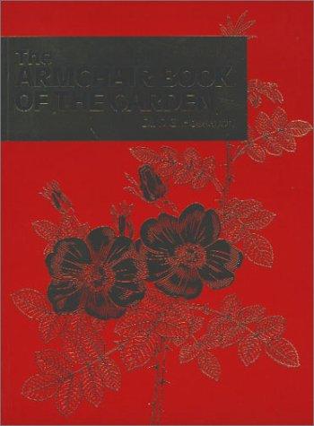 The Armchair Book of the Garden (Expert Series)