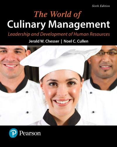 The World of Culinary Management: Leadership and Development of Human Resources (6th Edition) (What's New in Culinary & Hospitality) -  Chesser, Jerald W., Paperback