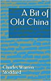 A Bit of Old China (English Edition)