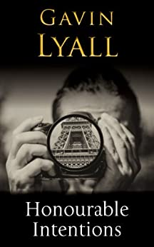 Honourable Intentions (Honour Series) by [Gavin Lyall]
