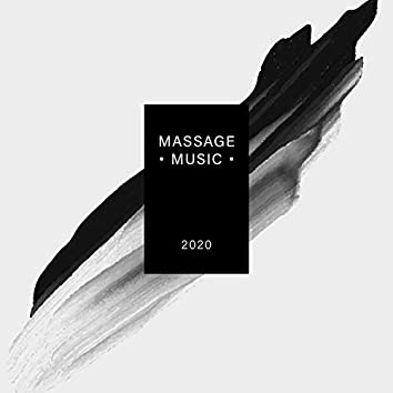 2020 Massage Music – Soft New Age Music Created Especially for Spa and Wellness Salons