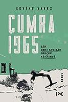 Cumra 1965; Bir Seri Katilin Gercek Hikayesi