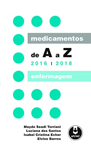 Medicamentos de A a Z: Enfermagem - 2016-2018
