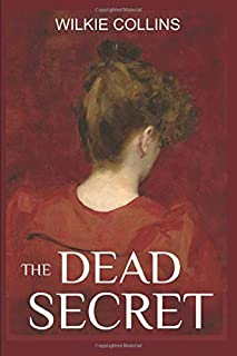 The Dead Secret: A Classical British Mystery