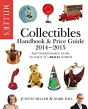 Miller's Collectibles Handbook 2014-2015: The Indispensable Guide to What It's Really Worth! (Miller's Collectibles... (Hardback) - Common