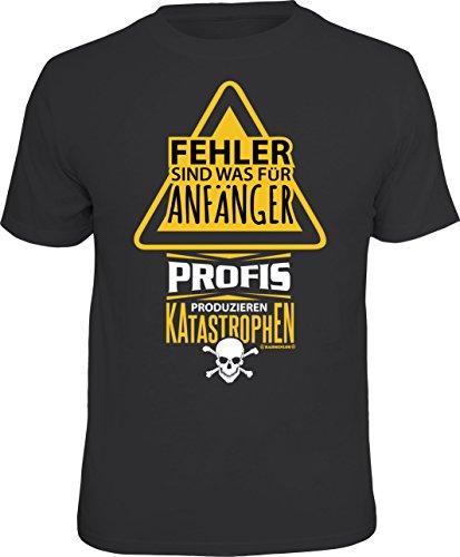 T-Shirt: Fehler sind was für Anfänger - Profis produzieren Katastrophen Größe L
