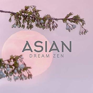 Asian Dream Zen - Sleep Music, Asian Relaxation Music, New Age Sleep Music Compilation, Dream Better, Regeneration Songs