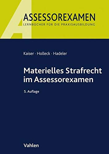 Materielles Strafrecht im Assessorexamen