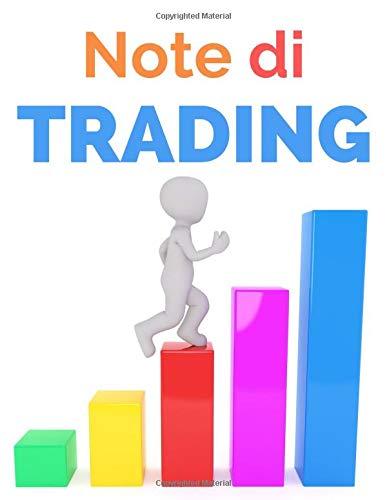 Note Di Trading: piano di trading | Trading Book | Trader s Notebook per annotare e analizzare i tuoi scambi | Mercato azionario | FOREX | trading ... Day trading | Swing trading | FORMATO GRANDE