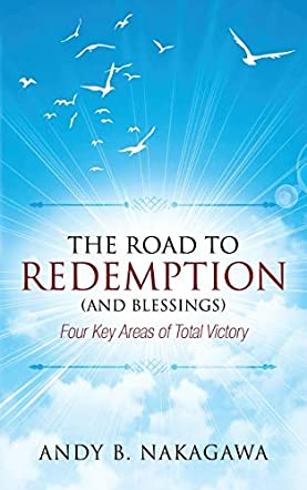 The Road to Redemption and Blessings