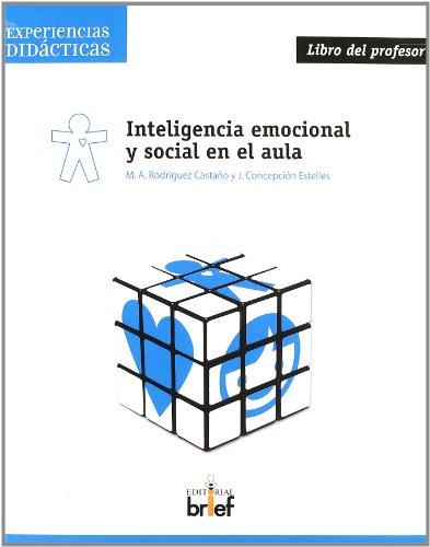 Inteligencia emocional y social en el aula. Libro del profesor (Experiencia Didácticas) - 9788495895691