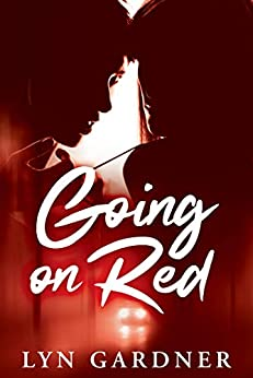 Going on Red by [Lyn Gardner]