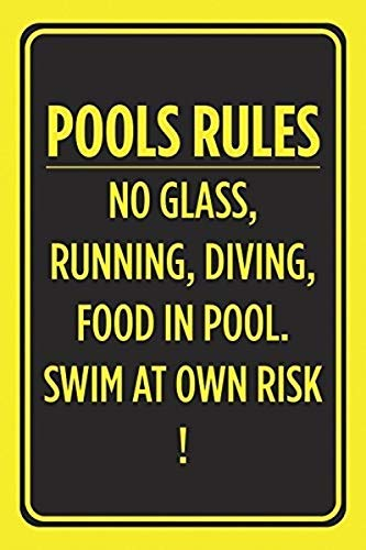Blechschild Pools Rules No Glass Running Diving Food in Pool Swim at Own Risk Poster Schwimmen Outdoor Vorsicht Hinweisschild 20,3 x 30,5 cm