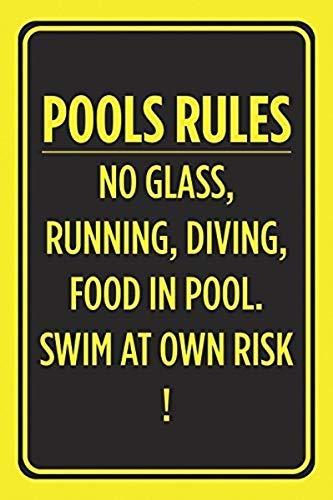 Blechschild Pools Rules No Glass Running Diving Food in Pool Swim at Own Risk Poster Schwimmen Outdoor Vorsicht Hinweisschild 20,3 x 30,5 cm