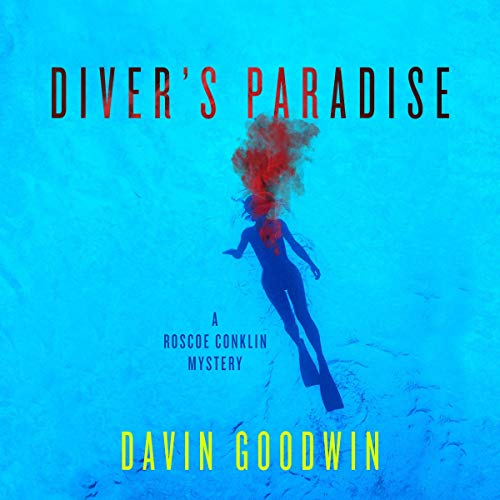 Diver's Paradise Audiobook By Davin Goodwin cover art