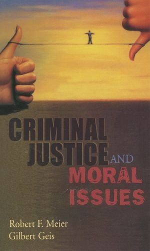 Criminal Justice and Moral Issues
