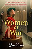 Women at War: A thrilling and emotional World War Two historical fiction novel (English Edition)