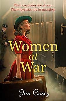 Women at War by [Jan Casey]