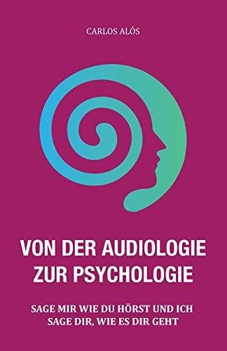 VON DER AUDIOLOGIE ZUR PSYCHOLOGIE: SAGE...