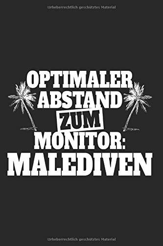Optimaler Abstand Zum Monitor Malediven: Notizbuch Für Malediven Urlaub Reise Fernweh Notizen Planer Tagebuch (Liniert, 15 x 23 cm, 120 Linierte Seiten, 6
