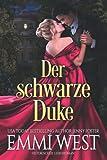 Der schwarze Duke: Historischer Liebesroman