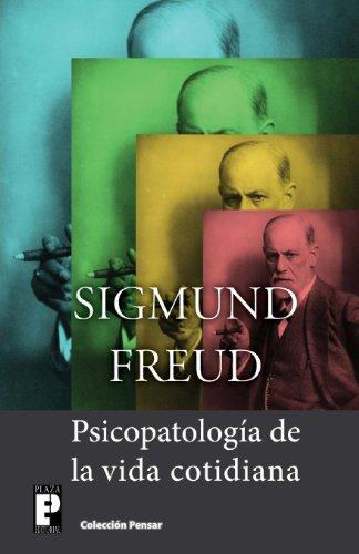 Psicopatología de la vida cotidiana (Spanish Edition)
