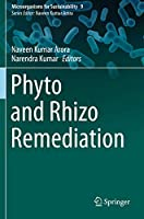 Phyto and Rhizo Remediation (Microorganisms for Sustainability, 9)