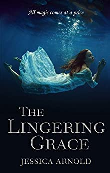 The Lingering Grace (The Looking Glass) by [Jessica Arnold]