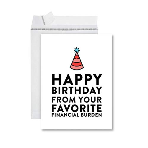 Andaz Press Funny Jumbo Birthday Card With Envelope 8.5 x 11 inch, Greeting Card, Happy Birthday From Your Favorite Financial Burden