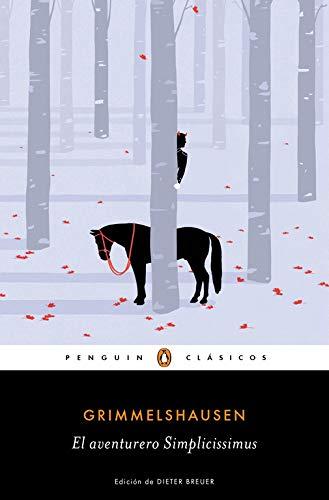 El aventurero Simplicissimus (Penguin Clásicos)