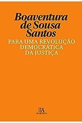 Para uma Revolução Democrática da Justiça eBook Kindle