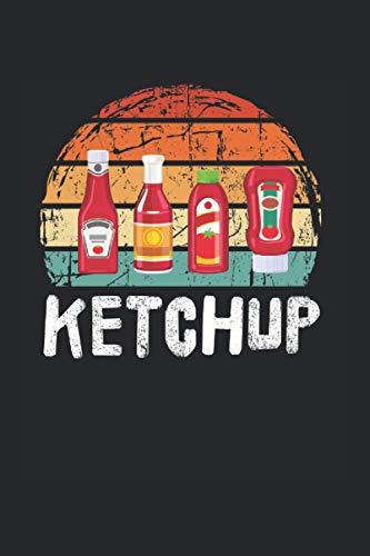 Ketchup Essen Soße Rezeptbuch Geschenk: Notizbuch A5 120 Seiten liniert