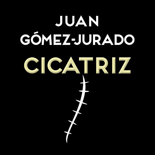 Cicatriz [Scar] audiobook cover art