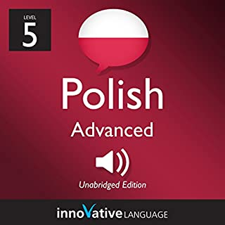 Learn Polish - Level 5: Advanced Polish, Volume 1: Lessons 1-25 cover art