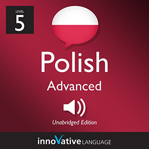 Learn Polish - Level 5: Advanced Polish, Volume 1: Lessons 1-25 cover art