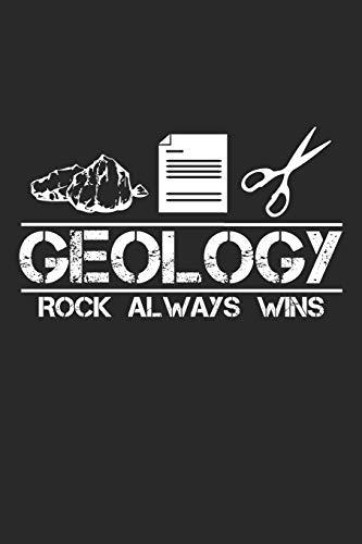 Geology Rock Always Wins: Stein schere papier Notizbuch liniert DIN A5 - 120 Seiten für Notizen, Zeichnungen, Formeln | Organizer Schreibheft Planer Tagebuch