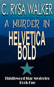 A Murder in Helvetica Bold