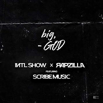 big, GOD (feat. Scribe Music)