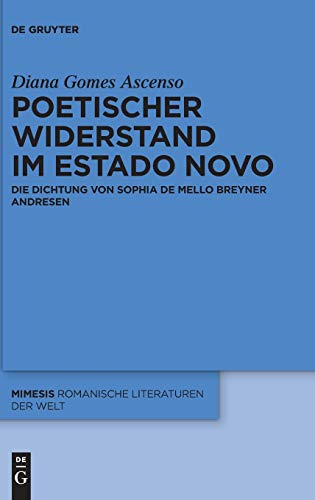 Poetischer Widerstand im Estado Novo: Die Dichtung von Sophia de Mello Breyner Andresen: 66