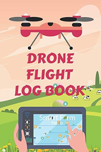 Drone Flight Log Book: Drone Flight Log Book Gift | Drone Flight Planning map | Drone Flight Time & Flight Record | Drone Flight Journal ... Logbook ; Drone Journal ; Drone Log Book (volume 2)