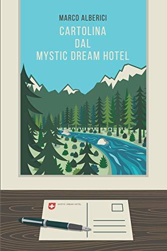 CARTOLINA DAL MYSTIC DREAM HOTEL