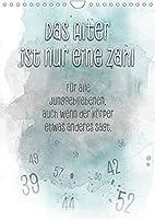 Das Alter ist nur eine Zahl (Wandkalender 2022 DIN A4 hoch): Sprueche zum Schmunzeln (Monatskalender, 14 Seiten )