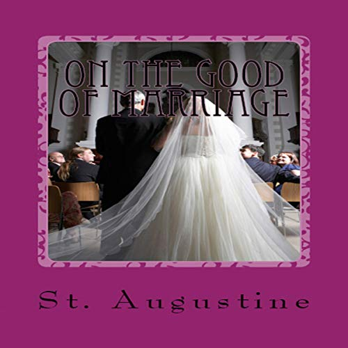On the Good of Marriage cover art