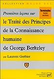PREMIERES LECONS SUR LE TRAITE DES PRINCIPES DE LA CONNAISSANCE HUMAINE DE GEORGE BERKELEY
