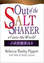 Out of the Saltshaker: Evangelism as a Way of Life, Journal
