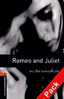 Romeo and Juliet (Oxford Bookworms Library)CD Pack