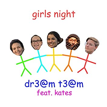 girls night (feat. kates)